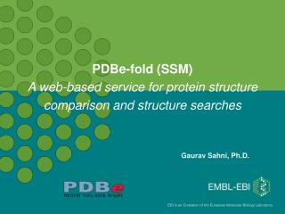 PDBe-fold (SSM) A web-based service for protein structure comparison and structure searches