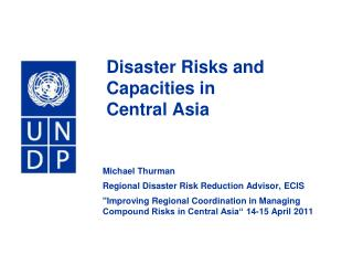 Disaster Risks and Capacities in  Central Asia