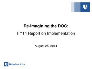 Re-Imagining the DOC : FY14 Report on Implementation