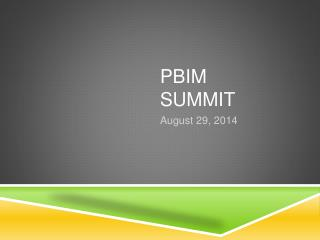 PBIM Summit