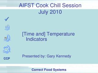 AIFST Cook Chill Session  July 2010