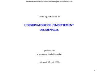 18ème rapport annuel de L'OBSERVATOIRE DE L'ENDETTEMENT DES MENAGES