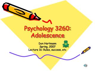 Psychology 3260: Adolescence