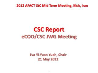 CSC Report eCOO /CSC JWG Meeting