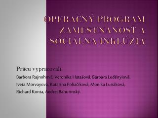 Operačný program zamestnanosť a sociálna inklúzia