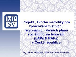 Ing. Šárka Horáková, statutární město Karviná
