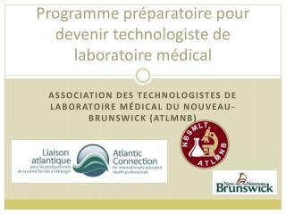 Programme préparatoire pour devenir technologiste de laboratoire médical