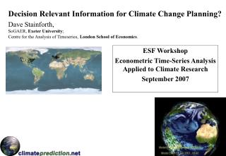 Decision Relevant Information for Climate Change Planning?