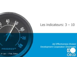 Les indicateurs: 3 – 10