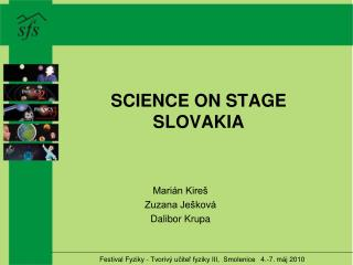 SCIENCE ON STAGE SLOVAKIA