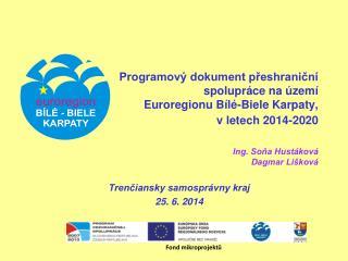 Trenčiansky samosprávny kraj 25. 6. 2014
