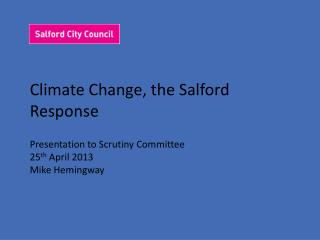 Climate Change, the Salford Response