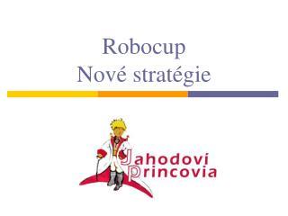 Robocup Nové stratégie