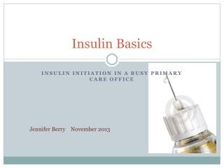 Insulin Basics
