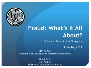 Fraud: What's It All About?