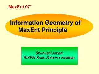 Information Geometry of      MaxEnt Principle