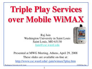 Triple Play Services over Mobile WiMAX