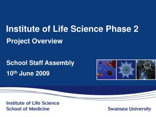 Institute of Life Science Phase 2
