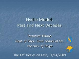 Hydro Model:  Past and Next Decades