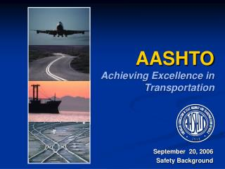 AASHTO Achieving Excellence in Transportation