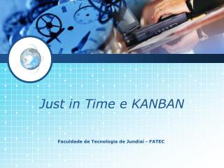Just in Time e KANBAN