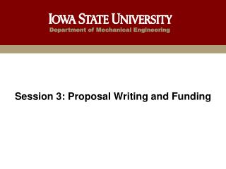 Session 3: Proposal Writing and Funding