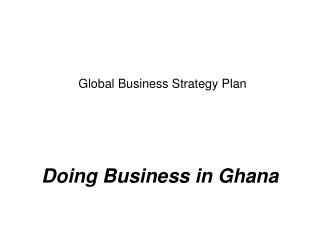 Global Business Strategy Plan