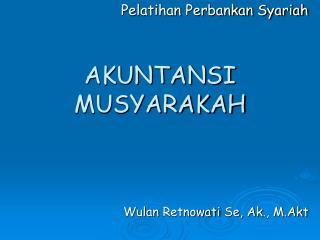 AKUNTANSI MUSYARAKAH