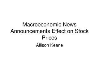 Macroeconomic News Announcements Effect on Stock Prices