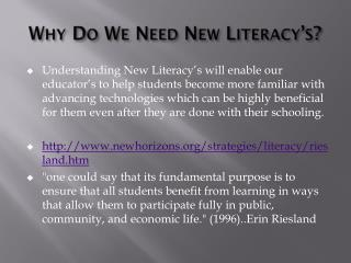 Why Do We Need New Literacy's?