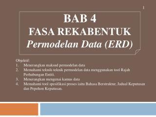 BAB 4 FASA REKABENTUK Permodelan Data (ERD)