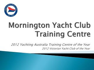 Mornington Yacht Club Training Centre