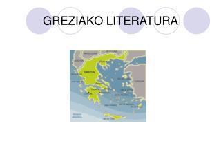 GREZIAKO LITERATURA