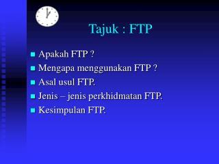 Tajuk : FTP