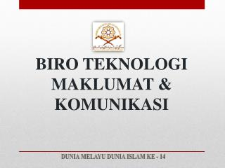 BIRO TEKNOLOGI MAKLUMAT & KOMUNIKASI