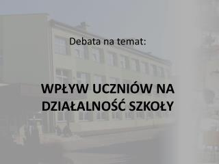 Debata na temat: