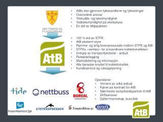 AtBs  eier gjennom  fylkesordfører  og  fylkestinget Overordnet ansvar