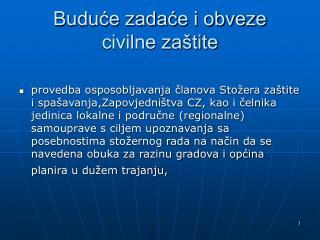 Buduće zadaće i obveze  civilne zaštite