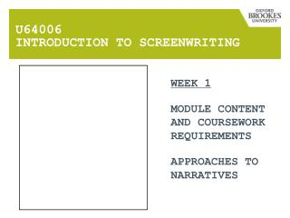 U64006  INTRODUCTION TO SCREENWRITING