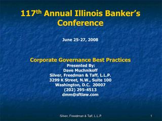 117 th  Annual Illinois Banker�s Conference June 25-27, 2008 Corporate Governance Best Practices