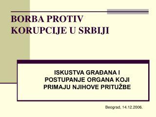 BORBA PROTIV KORUPCIJE U SRBIJI