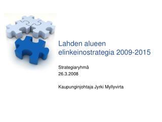 Lahden alueen elinkeinostrategia 2009-2015