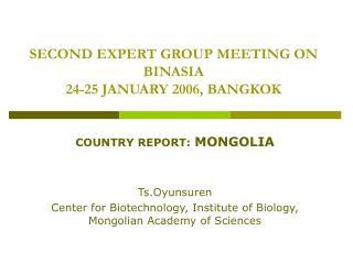 SECOND EXPERT GROUP MEETING ON BINASIA 24-25 JANUARY 2006, BANGKOK
