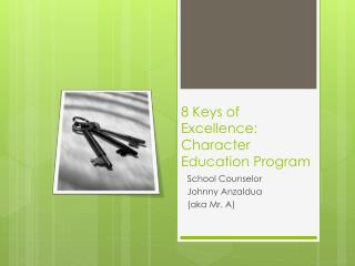 8 Keys of  Excellence: Character Education Program