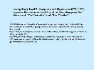 9.01:  Elaborate on the cycle of economic boom and bust in the 1920s and 1930s