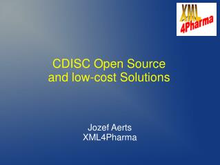 CDISC Open Source and low-cost Solutions