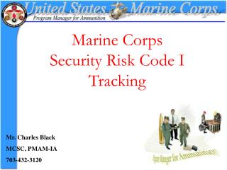 Marine Corps  Security Risk Code I Tracking
