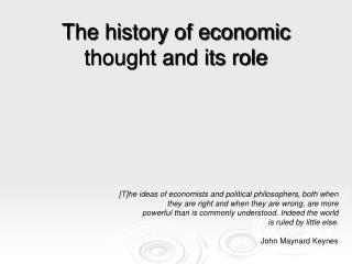 The history of economic thought and its role