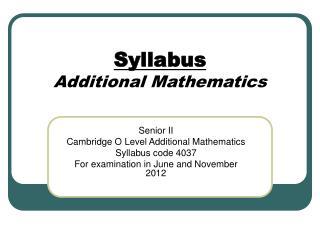 Syllabus Additional Mathematics