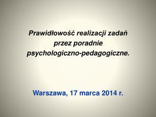 Prawidłowość realizacji zadań  przez  poradnie  psychologiczno-pedagogiczne.
